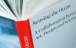 Sensing the Ocean: A Collaboration between Art, Design and Science